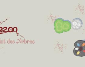 Jouez à Rezan, le dernier mot des arbres !